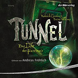 Tunnel (Das Licht der Finsternis 1) Audiobook