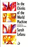 """In the Chinks of the World Machine Feminism and Science Fiction"" av Sarah Lefanu"