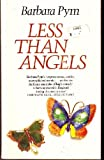 Less Than Angels, Barbara Pym, 0060805641
