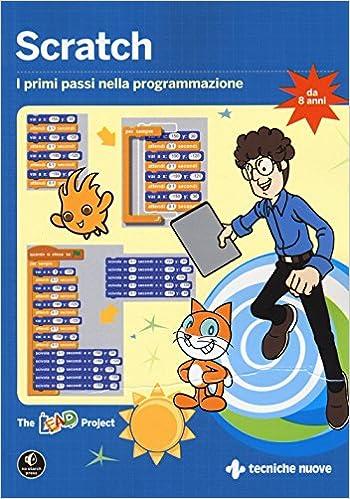 Scratch. I primi passi nella programmazione