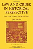 Law and Order in Historical Perspective, Joel Samaha, 0127857567