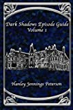 Book cover image for Dark Shadows Episode Guide Volume 1