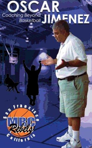 Oscar Jimenez Coaching Beyond Basketball pdf epub