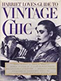 Harriet Love's Guide to Vintage Chic, Harriet Love, 0030562384