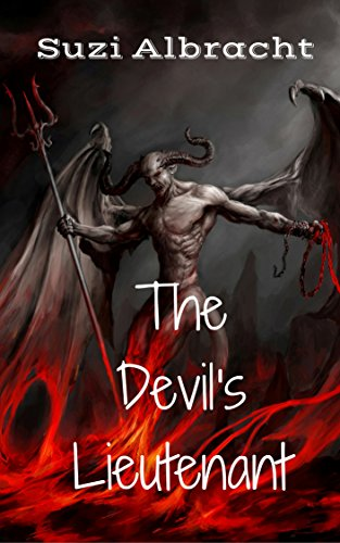 Book: The Devil's Lieutenant (The Devil's Due Collection Book 1) by Suzi Albracht