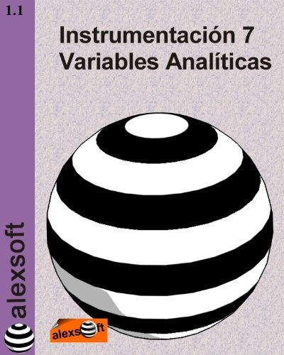 Descargar Libro Instrumentación 7: Variables Analíticas Alexander Espinosa