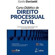 Curso Didático de Direito Processual Civil. De Acordo com o Novo Código de Processo Civil e a lei 13.465, de 11.07.2017