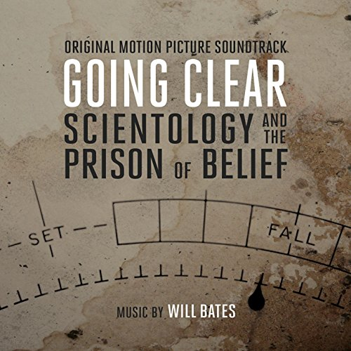 Going Clear: Scientology and the Prison of Belief (2015) Movie Soundtrack