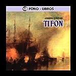 Tifon [Typhoon] | Joseph Conrad