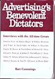img - for The Benevolent Dictators: Interviews With Advertising Greats book / textbook / text book