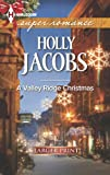 A Valley Ridge Christmas, Holly Jacobs, 0373608187