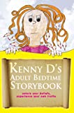 Kenny D's Adult Bedtime Storybook, Kenny D, 1425735592
