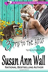 3rd Trip to the Altar (Superstitious Brides) (Volume 3)