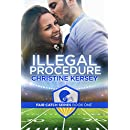 Illegal Procedure (Fair Catch Series, Book One)