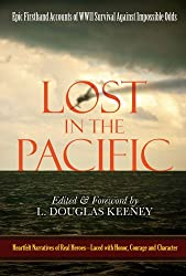 Lost in the Pacific: Epic Firsthand Accounts of WWII Survival Against Impossible Odds