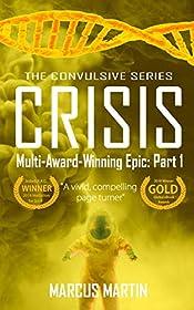 CRISIS: Convulsive Part 1