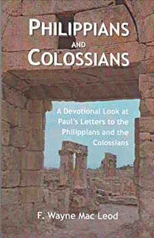 pauls letter to the philippians philippians and colossians a devotional look at paul s 31105