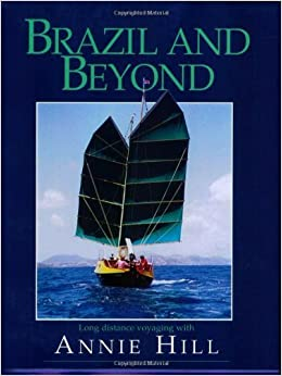 Brazil & Beyond by Annie Hill (2000-04-01)