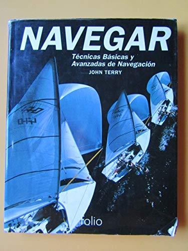 Navegar. tecnicas basicas y avanzadas de navegacion