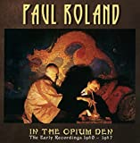 In the Opium Den: Early Recordings 1980-87