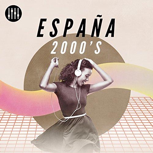 Various artists Stream or buy for $8.99 · España 2000s