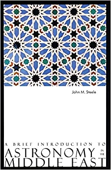 A Brief Introduction To Astronomy In The Middle East Descargar Epub Ahora
