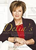 Complete Illustrated Cookery Course, Delia Smith, 0563214546