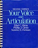 Your Voice and Articulation, Glenn, Ethel C. and Glenn, Phillip J., 0139771336
