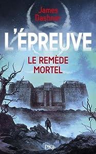 """Afficher """"L'Épreuve n° 3<br /> Le Remède mortel"""""""
