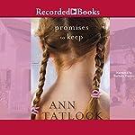Promises to Keep | Ann Tatlock