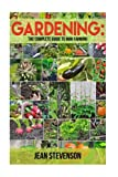 img - for Gardening:The Complete Guide To Mini Farming: The Complete Guide To Mini Farming (Square Foot Gardening, Small Spac book / textbook / text book