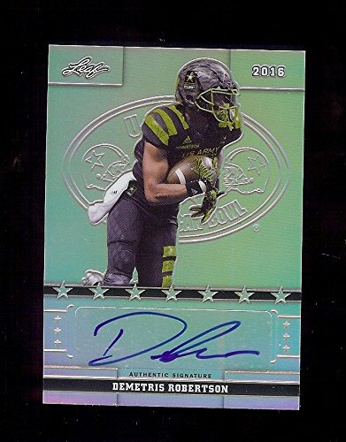 DEMETRIS ROBERTSON CAL 5 STAR WR 2016 Leaf Army METAL Certified AUTOGRAPH RC