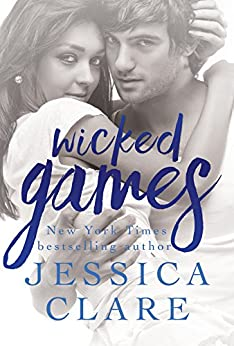 Wicked Games (Games series Book 1) by [Clare, Jessica, Myles, Jill]