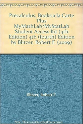 Blitzer precalculus 4th edition mymathlab