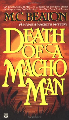 Death of a Macho Man (Hamish Macbeth Mysteries, No. 12) (Mens 12 Series)