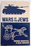 Wars of the Jews, Monroe Rosenthal, 087052786X