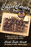 img - for The Coffin Corner Boys: A WWII Story of Survival Behind Enemy Lines book / textbook / text book