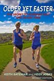 img - for Older Yet Faster: The Secret to Running Fast and Injury Free book / textbook / text book