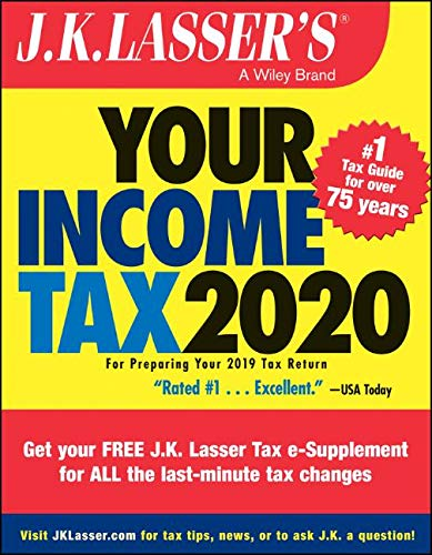 J.K. Lasser's Your Income Tax 2020: For Preparing Your 2019 Tax Return (Best Income Tax Deductions)