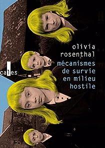 Mécanismes de survie en milieu hostile par Rosenthal