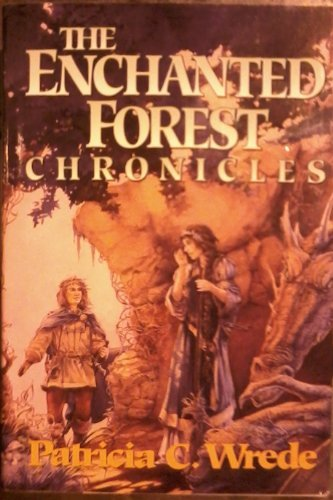 (The Enchanted Forest Chronicles)