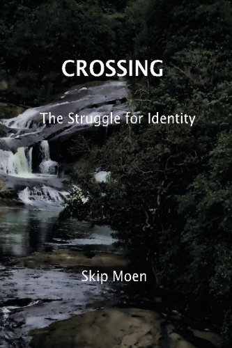 Crossing: The Struggle of Identity