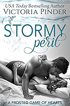 Stormy Peril (Frosted Game of Hearts Book 2) by [Pinder, Victoria]