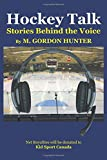 img - for Hockey Talk: Stories Behind the Voice book / textbook / text book