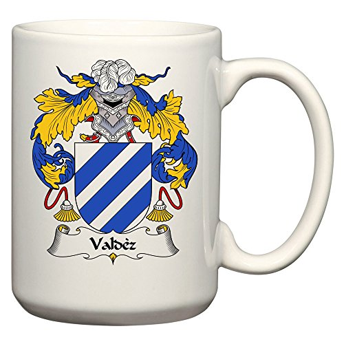 Valdez Arm - Valdez Coat of Arms/Valdez Family Crest 15 Oz Ceramic Coffee/Cocoa Mug by Carpe Diem Designs, Made in the U.S.A.