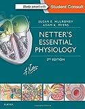 Netter's Essential Physiology, 2e (Netter Basic Science)