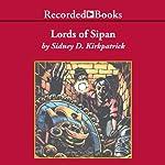 Lords of Sipan | Sidney Kirkpatrick