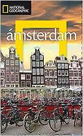 Guía de viaje National Geographic: Amsterdam (GUÍAS): Amazon.es ...