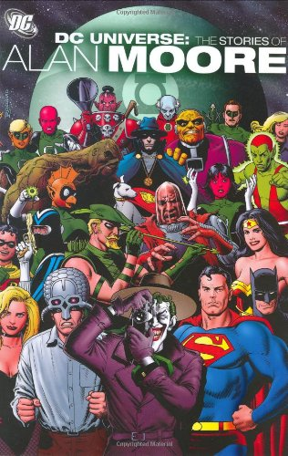 - DC Universe: The Stories of Alan Moore