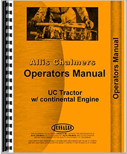 Read Online Allis Chalmers UC Engine Operators Manual ebook